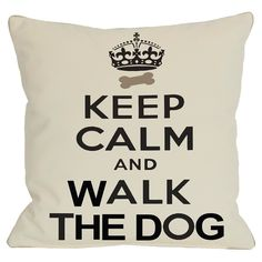 Keep Calm & Walk The Dog Throw Pillow