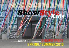 From 3rd – 6th of August 2014, CIFF KIDS opened its doors to a new and inspirational fair. More on ShowStyleKids.com