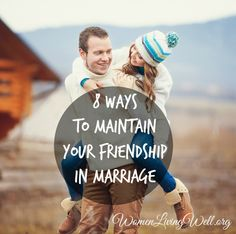 8 Ways to Maintain Your Friendship in Marriage {and a look inside my parent's marriage}