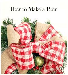 Christmas Bow You Can Make Yourself! Step by Step Tutorial. christmas wreaths, christma bow, christmas bows, make bows, make a bow