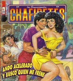 Los Sensacionales Chafiretes - Editorial Ejea, México