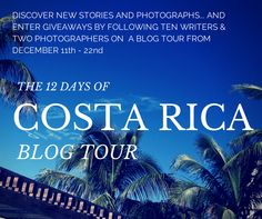 12 Days of Costa Ric