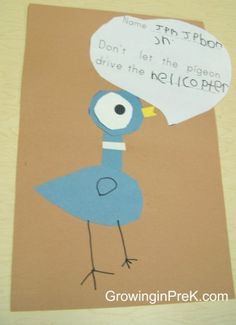 cute writing activity for Don't Let the Pigeon Drive the Bus! Love that book!