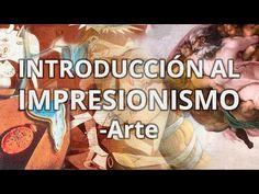 ▶ Impresionismo - Historia del Arte - Educatina - YouTube