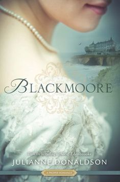 BLACKMOORE by Julianne Donaldson. Set in England in 1820, Blackmoore is a regency romance that tells the story of a young woman struggling to learn how to follow her heart. It is Wuthering Heights meets Little Women with a delicious must-read twist!