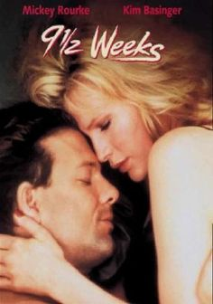9 1/2 Weeks (1986) In director Adrian Lyne's erotic drama, art gallery worker Elizabeth (Kim Basinger) and commodities broker John (Mickey Rourke) become involved in a steamy relationship based on sex and fantasy -- and must eventually face consequences as the reality of their affair takes hold. This thoughtful examination of obsession and passion is notable for its titillating mix of the erotic and the everyday that raised many eyebrows upon the film's release.