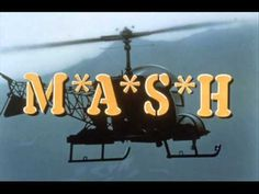 M*A*S*H Theme Song.
