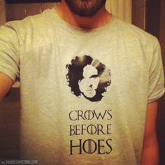 Crows before hoes Jon Snow