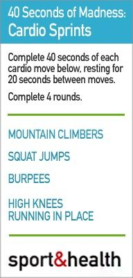 Get your cardio in anywhere! Complete each move for 40 seconds, with 20 seconds of rest between moves. Complete a minimum of 4 total rounds!