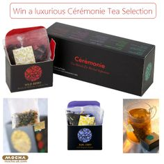 Click to enter the Mocha Giveaway for a chance to win a luxurious Cérémonie Tea Selection