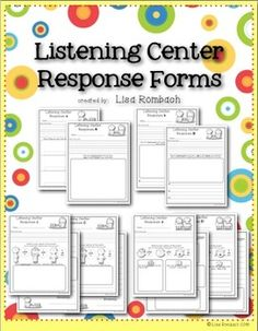 Listening Center Response Forms for Primary Grades  FOUR Forms that can be used  throughout the year.   Includes 2 versions of each from so you can differentiate (one is easier, other is more challenging).  $