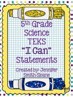 """5th Grade Science TEKS """"I Can"""" Statements- Perfect for your daily objectives $"""