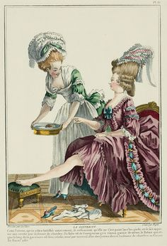 """A Most Beguiling Accomplishment: Galerie des Modes, 12e Cahier, 2e Figure (1778). Caption & long description translated by @Cassidy. """"THE DISTRACTED WOMAN. This woman, after being entirely dressed, remembers that she has not washed her feet, and is brought a basin by her chambermaid. Her Gown is of wine-grey Gourgouran* trimmed with the same, the ribbon around the trim is sky blue, tied at intervals with little flowers. The chambermaid is in a caraco of pale Buras... In the preceding Figure..."""""""