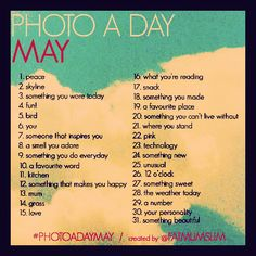 Photo a day challenge - may list.