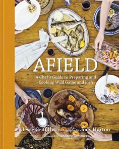 Love this book by Austin, TX based chef Jesse Griffiths. Great storytelling plus step-by-step pictures on butchering hunted game, fish, etc. in the field. Afield: A Chef's Guide to Preparing and Cooking Wild Game and Fish