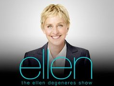 Ellen DeGeneras