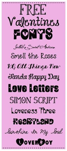 Free Valentine Fonts. To make homemade valentines for the kids this year? :)