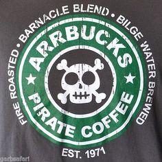 """Arrbucks Pirate Coffee"" Starbucks Parody T-Shirt Large Barnacle Blend Jolly Roger"