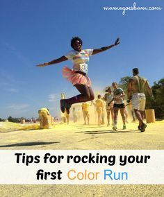 Tips for Rocking your First Color Run -->  Mine will be May 2014