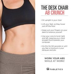 working your abs while sitting in a chair!