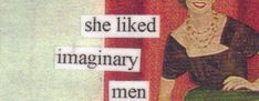 She liked Imaginary Men best of all