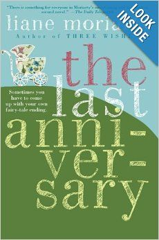 The Last Anniversary: A Novel by Liane Moriarty.  Cover image from amazon.com.  Click the cover image to check out or request the literary fiction kindle.