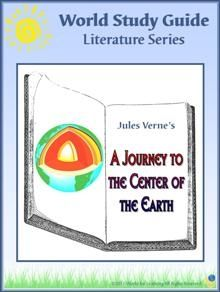 World Study Guide: Literature Series - A Journey to the Center of the Earth