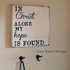 Handpainted In Christ Alone Canvas Sign
