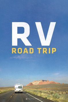 Pile everyone into the RV and hit the road!