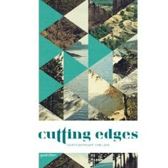 Cutting Edges: Contemporary Collage [Hardcover]  R. Klanten (Author, Editor), H. Hellige (Editor), J. Gallagher (Editor)