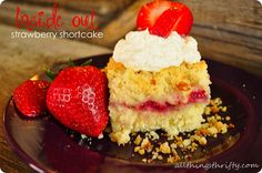 Inside-out-strawberry-shortcake. A delicious dessert for your special night!