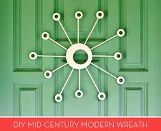 #DIY Mid-Century Modern Holiday Wreath #MCM