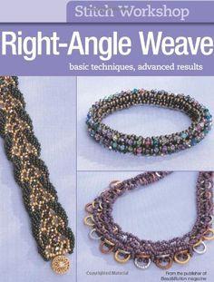 Stitch Workshop: Right-Angle Weave by Editors of Bead&Button magazine. $12.21. Publication: November 8, 2011. Publisher: Kalmbach Books (November 8, 2011). Series - Stitch Workshop