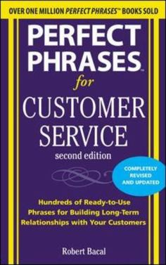 Whether you want to diffuse a bad situation before it gets worse, handle a complaint patiently and professionally, satisfy customers and increase sales, or build a long-term relationship with an important customer, here are more than 100 of the most useful and effective words and phrases for dealing with even the most demanding customer's needs. Check out Bacal's website work911.com for excerpts from more of his books.