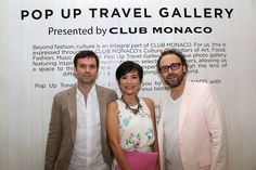 Well-traveled tastemakers fashion photographer Matthieu Belin, travel writer Piera Chen, film producer Emmanuel Benbihy