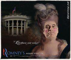 Mitt Romney / Marie-Antoinette    -     http://mariopiperni.com/