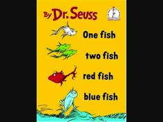 Read Alouds - One Fish, Two Fish, Red Fish, Blue Fish