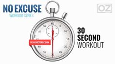 30-Second Exercises- to fit in your day & burn calories.