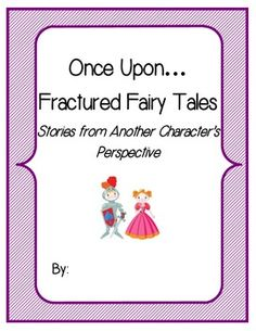 Genre Writing Lesson- This Fractured Fairy Tales lesson includes lots. This creative writing activity requires students to use fairy tales as a guide to write a story from the perspective of a different character.