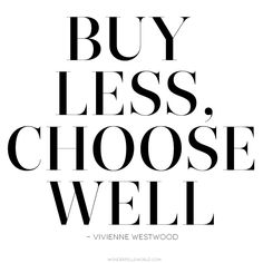 vivienn westwood, remember this, style, choos well, inspir