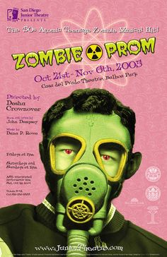 "Poster design for San Diego Junior Theatre's 2005 production of ""Zombie Prom."" Design, Thrive 