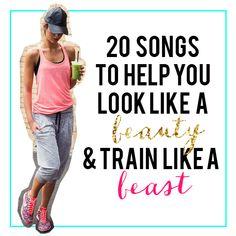 20 Best Workout Songs   Look Like a Beauty & Train Like a Beast