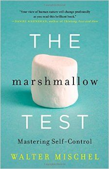 """The marshmallow test : mastering self-contro"" by Walter Mischel / 155.25 MIS [Oct 2014]"