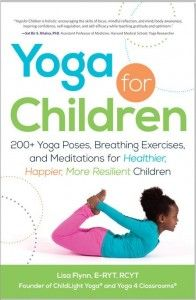 Children's Yoga Books Giveaway - Kids Yoga Stories and ChildLight Yoga, enter by July 7th, 2013