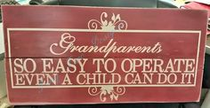 Grandparents sign - love this one