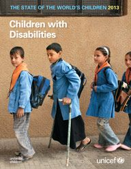 The State of the World's Children 2013 -- Children with Disabilities