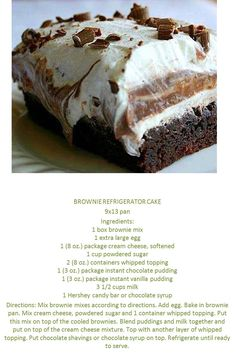 BROWNIE REFRIGERATOR CAKE - I always bring the chocolate dessert to family gatherings.