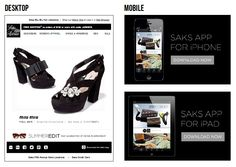 This email from Saks Fifth Avenue is entirely different when opened on mobile devices. On an iPhone, the email promotes the Saks app for iPhone, and likewise when opened on an iPad. #emailmarketing #mobilemarketing
