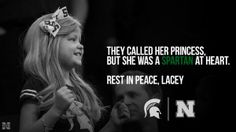 Rest in Peace Princess Lacey. You are forever a Spartan. #LoveLikeLacey