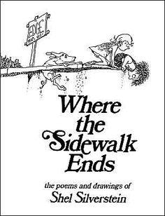Where the Sidewalk Ends - Shel Silverstein